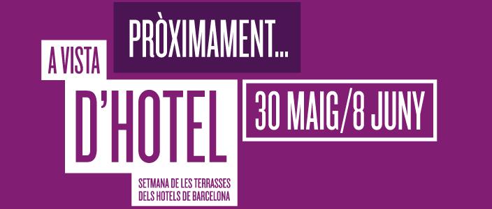 A Vista d'Hotel 2014: Setmana de les Terrasses dels Hotels de Barcelona