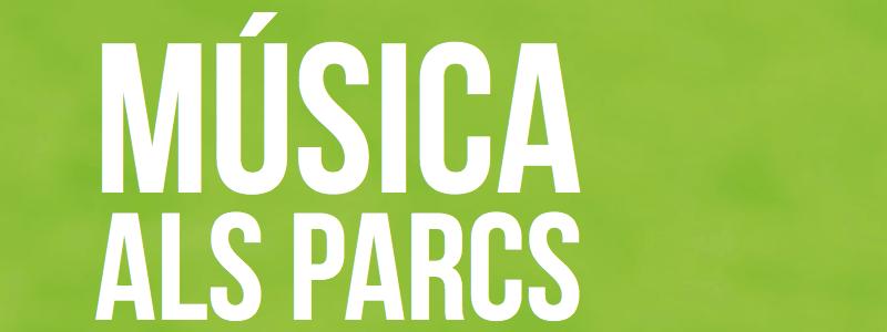 Música als Parcs de Barcelona